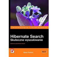 Informatyka, Hibernate Search. Skuteczne wyszukiwanie (opr. miękka)