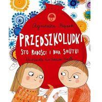 Książki dla dzieci, Przedszkoludki. Sto radości i dwa smutki (opr. twarda)