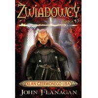 E-booki, Zwiadowcy 13. Klan Czerwonego Lisa - John Flanagan (EPUB)