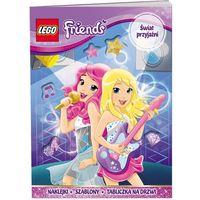 Książki dla dzieci, LEGO FRIENDS ŚWIAT PRZYJAŹNI LIR-101 + zakładka do książki GRATIS (opr. miękka)