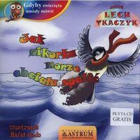 Książki dla dzieci, Jak sikorka morze chciała spalić (opr. broszurowa)