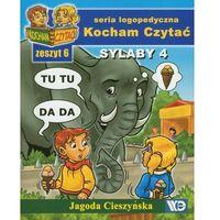 Książki dla dzieci, Kocham czytać Zeszyt 6 Sylaby 4 (opr. miękka)