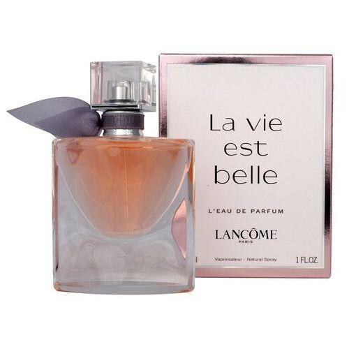 Pozostałe zapachy, Lancome La Vie Est Belle woda perfumowana 30 ml