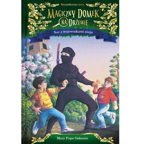 Książki dla dzieci, Magiczny domek na drzewie T.5 Noc z wojownikami... (opr. twarda)
