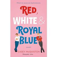 Literatura kobieca, obyczajowa, romanse, Red, White & Royal Blue (opr. miękka)