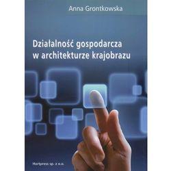 Działalność gospodarcza w architekturze krajobrazu (opr. miękka)