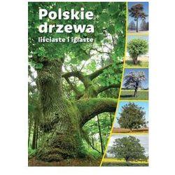 Polskie drzewa liściaste i iglaste /SBM. Darmowy odbiór w niemal 100 księgarniach!
