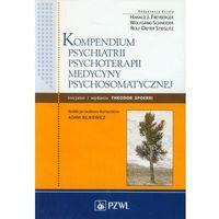 Książki medyczne, Kompendium psychiatrii, psychoterapii, medycyny psychosomatycznej (opr. miękka)