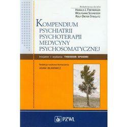 Kompendium psychiatrii, psychoterapii, medycyny psychosomatycznej (opr. miękka)