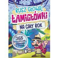 Książki dla dzieci, Łamigłówki na cały rok Rusz głową! - Praca zbiorowa (opr. miękka)