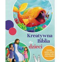 Książki dla dzieci, Kreatywna Biblia dla dzieci (opr. miękka)