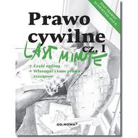 Książki prawnicze i akty prawne, Last Minute Prawo Cywilne cz I-2018 (opr. miękka)