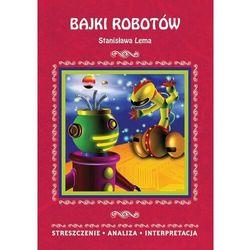 Bajki robotów Stanisława Lema (opr. broszurowa)