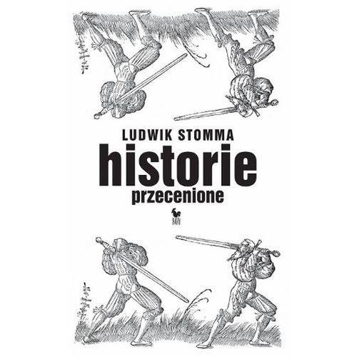Pozostałe książki, Historie przecenione Stomma Ludwik (opr. broszurowa)