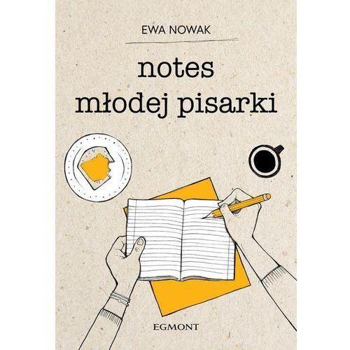 Literatura młodzieżowa, Notes młodej pisarki. Darmowy odbiór w niemal 100 księgarniach! (opr. broszurowa)