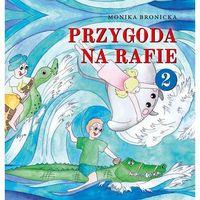 Książki dla dzieci, PRZYGODA NA RAFIE TOM 2 (opr. twarda)