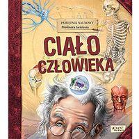 Książki dla dzieci, Pamiętnik Naukowy Profesora Geniusza Ciało człowieka (opr. twarda)
