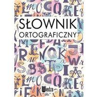 Słowniki, encyklopedie, Słownik ortograficzny - Praca zbiorowa (opr. miękka)