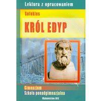 Lektury szkolne, Król Edyp Lektura z opracowaniem (opr. miękka)