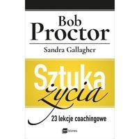 E-booki, Sztuka życia. 23 lekcje coachingowe - Bob Proctor, Sandra Gallagher (MOBI)