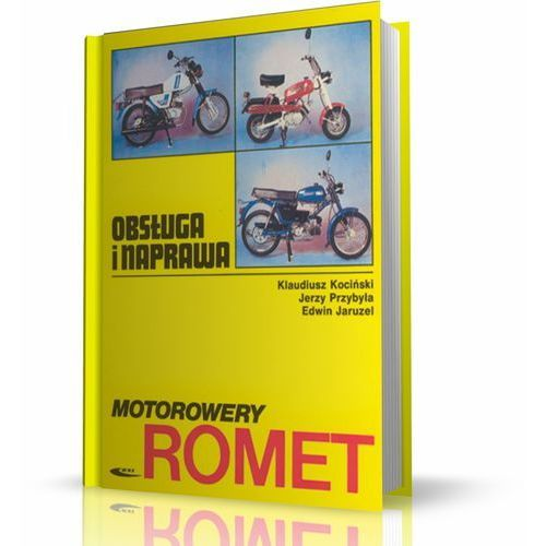 Biblioteka motoryzacji, Motorowery Romet obsługa i naprawa (opr. miękka)