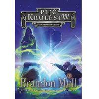 Książki fantasy i science fiction, Pięć Królestw Tom 5 Skoczkowie w czasie [Mull Brandon] (opr. broszurowa)