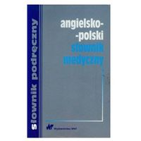 Słowniki, encyklopedie, Angielsko-polski słownik medyczny (opr. miękka)