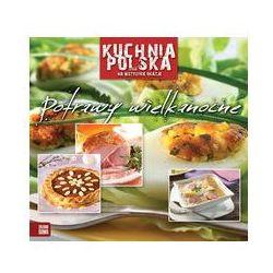 Kuchnia polska na wszystkie okazje Potrawy wielkanocne (opr. miękka)