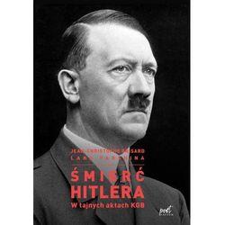 Śmierć Hitlera. W tajnych aktach KGB - Jean-Christophe Brisard, Lana Parshina (EPUB)