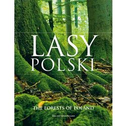 Lasy Polski The forests od Poland (opr. twarda)