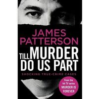 Książki do nauki języka, Till Murder Do Us Part - Patterson James - książka (opr. miękka)