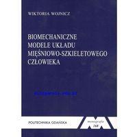 Biblioteka motoryzacji, Biomechaniczne modele układu mięśniowo-szkieletowego człowieka (opr. miękka)