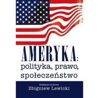 Historia, Ameryka: polityka, prawo, społeczeństwo - Wysyłka od 3,99 - porównuj ceny z wysyłką (opr. miękka)