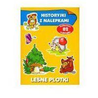 Książki dla dzieci, Leśne plotki Historyjki z nalepkami (opr. miękka)