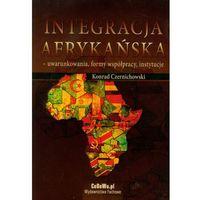 Politologia, Integracja afrykańska- uwarunkowania, formy współpracy, instytucj (opr. miękka)