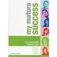 Książki do nauki języka, My Matura Success Pre-Intermediate SB /wieloletni/ (opr. miękka)