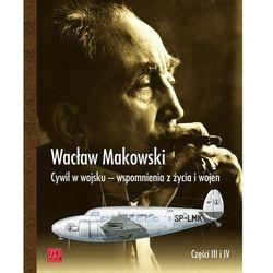 Cywil w wojsku Wspomnienia z życia i wojen (opr. miękka)