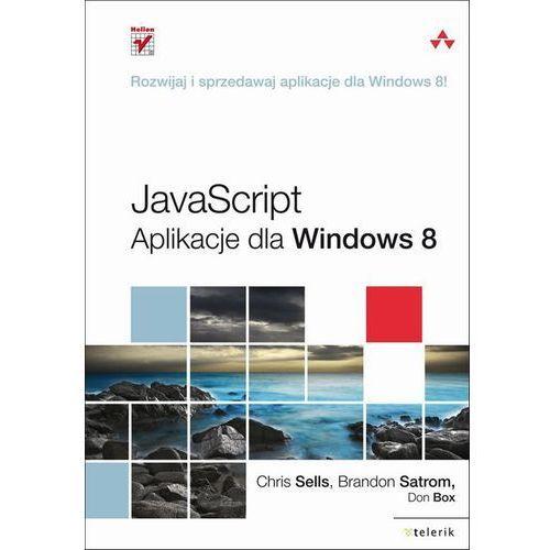 Informatyka, JavaScript. Aplikacje dla Windows 8 (opr. miękka)