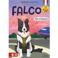 Książki dla dzieci, Falco Pies lotniskowy [Gawryluk Barbara] (opr. broszurowa)
