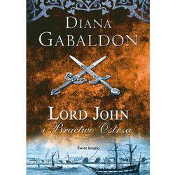 Lord John i Bractwo Ostrza - Diana Gabaldon DARMOWA DOSTAWA KIOSK RUCHU (opr. miękka)