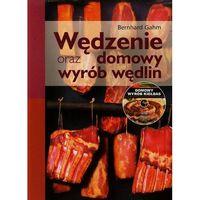 Książki kulinarne i przepisy, Wędzenie oraz domowy wyrób wędlin + cd (opr. broszurowa)