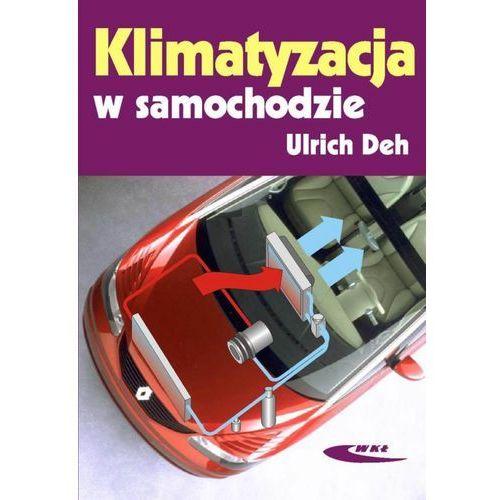 Biblioteka motoryzacji, KLIMATYZACJA W SAMOCHODZIE (opr. miękka)