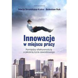 Innowacje w miejscu pracy - Marta Strumińska-Kutra (opr. miękka)