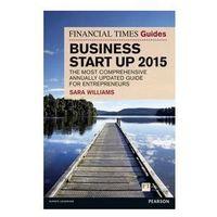 Biblioteka biznesu, Financial Times Guide to Business Start Up 2015