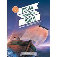 Książki dla dzieci, Zostań bohaterem Biblii. Św. Paweł - wędrowiec Chrystusa (opr. broszurowa)