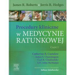 Procedury kliniczne w medycynie ratunkowej Część 1 (opr. twarda)