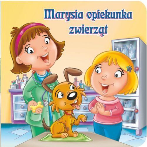 Książki dla dzieci, MARYSIA OPIEKUNKA ZWIERZĄT - Ernest Błędowski OD 24,99zł DARMOWA DOSTAWA KIOSK RUCHU (opr. kartonowa)