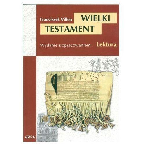 Pozostałe książki, Wielki Testament Villon Franciszek