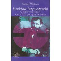 E-booki, Stanisław Przybyszewski w kulturze rosyjskiej końca XIX - początku XX wieku