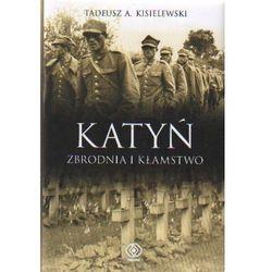 Katyń Zbrodnia i kłamstwo (opr. twarda)